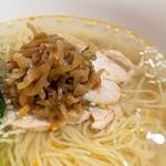 中華の鉄人 - 料理写真:鶏ザーサイ麺(塩味)