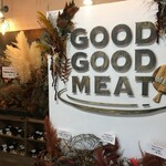 GOOD GOOD MEAT -