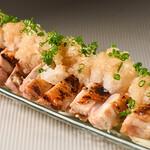 たか田 - 地鶏ももタタキ おろしポン酢