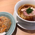 らぁ麺 はやし田 - はやし田国立店(チャーハン※ハーフ、醤油らぁ麺)