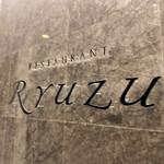 RESTAURANT Ryuzu -