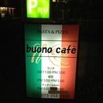 ブオーノカフェ -