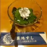 築地すし - ピンボケ(笑) 抹茶デザートもプルンプルンでマィウ~(^^)