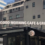 Good Morning Cafe&Grill  -