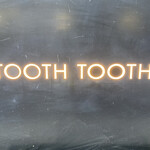 TOOTH TOOTH TOKYO -