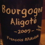 モンプチコションローズ - Borgogne Aligote 2009
