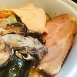 154124660 - チャーシューは鶏と豚。蒸し牡蠣が美味しい