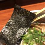 麺屋江武里 - これはいい海苔!と思ったら浅草あたりからこだわって取り寄せてるそうな。