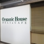 オーガニックハウス -