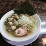自家製麺 ら~めん かり屋 - 広島産牡蠣の塩ら~めん 牡蠣増し