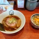 鶏そば もり田 - 料理写真:鶏醤油ラーメンと鶏玉丼