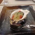 ビストロ ダイア - 釧路昆布森の牡蠣をトマトと昆布ジュレで