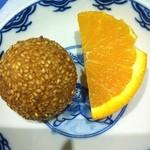 東光 - 胡麻団子とオレンジがデザート