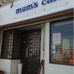 mum's cafe - 外観