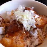 喜多方ラーメン 坂内  - ミニ炙り焼豚ご飯@¥120−(昼限定価格)