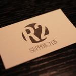 R2 SUPPER CLUB -