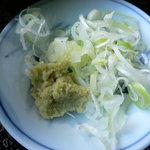 報徳庵 - 薬味は山葵と葱