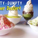 ハンプティ・ダンプティ - 夏メニュー カキ氷