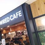 ワイアードカフェ - WIRED CAFE(ワイアードカフェ)