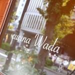 cucina Wada - お気に入りの画☆
