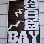 BAY BRIDGE - 入口看板