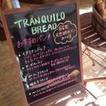 TRANQUILO BREAD -