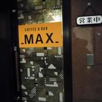 MAX - ナンか独特な懐かしさ…。