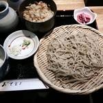 西なか - ランチ(もりと炊き込みご飯のセット)