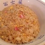 冨士屋 - パラパラに炒められた半チャーハンは普通に美味しい物