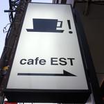 CAFE EST - 看板