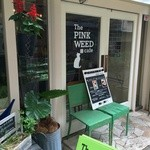 ザ ピンク ウィードカフェ - 南に面した入り口