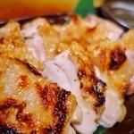 らくだのこぶ - 大山鶏特大もも肉一枚焼き