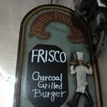 フリスコ - 看板