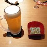 創和ダイニング 寛 - ビール&お通し-600円+α (2011.5)