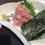 清水家 錦 - マグロねぎ味噌たたき!海苔を巻いて食べると美味しい‼︎