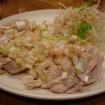 三国亭 - ☆蒸し鶏(●^o^●)☆