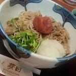 蕎麦 萩田 - 梅おろし牛しゃぶ添え蕎麦