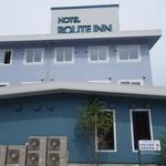 ホテル ルートイン - (2014/8月)ホテル外観