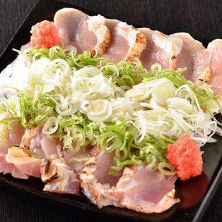 【阿波尾鶏のたたき葱まみれ】