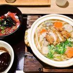 びんむぎ - 信州味噌の福味鶏けんちん鍋の大盛りと、ツケマグロ丼のBセット 1,480円