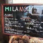 トラットリア バール ミラノ ドゥーエ - 看板のメニュー