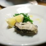 チニャーレエノテカ - 住之江の牡蠣
