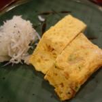 Domannaka - 玉子焼き二種とじゃこおろし