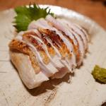 森川 - レアな胸肉のたたきに柚子胡椒をつけて。