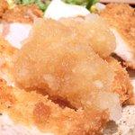 ぽん輔 - 鳥取県産大山鶏カツ定食(ムネ肉) 500円 のおろしポン酢掛け