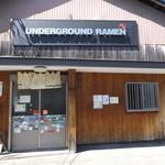 UNDERGROUND RAMEN - お店外観