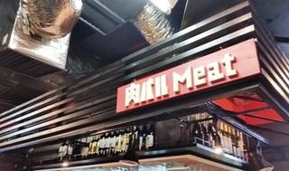 肉バル Meat - 薬膳らーめんドラゴンの店主さんがオススメのお店
