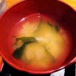 夢のつづき - 夢のつづき @日本橋兜町 豆腐と若布の味噌汁