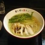 麺屋彩々 昭和町本店 - 清澄鶏塩ラーメン