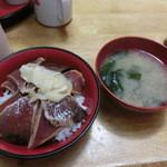 38782972 - 2015年5月:カツオの漬け丼(\600+税)と味噌汁(\100+税)